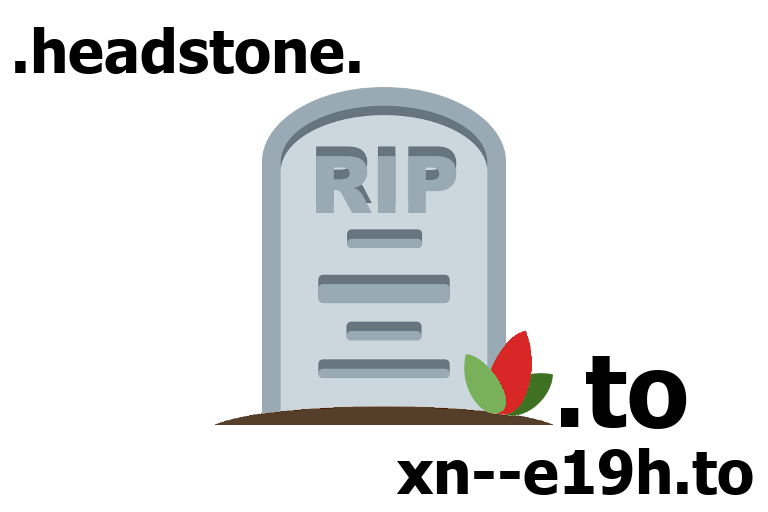 .to, xn--e19h.to, headstone