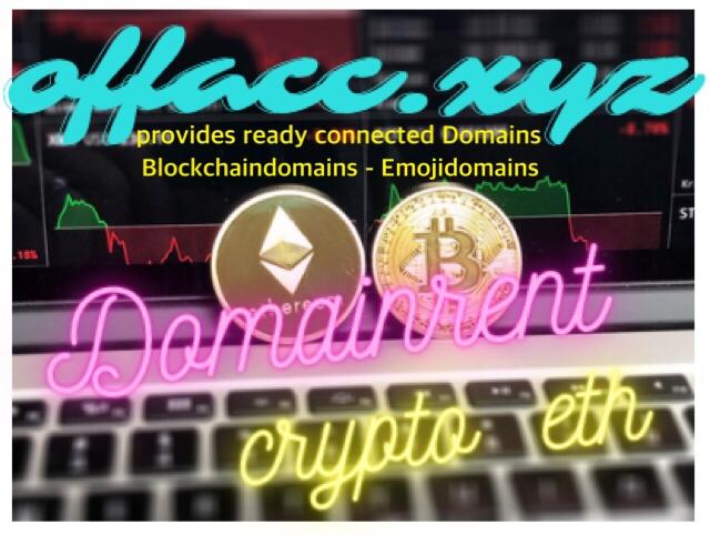 offacc.xyz - domainrent.eth - domainrent.crypto - offacc.eth